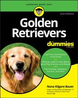 Golden Retrievers For Dummies PDF