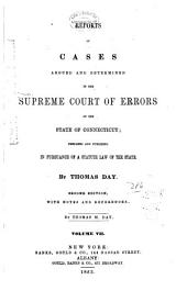 Connecticut Reports: Proceedings in the Supreme Court of the State of Connecticut, Volume 7