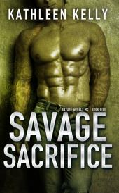 Savage Sacrifice (Savage Angels MC #5): Savage Angels MC #5