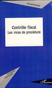 Contrôle fiscal: Les vices de procédure