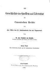 Die Geschichte der Quellen und Literatur des canonischen Rechts: Von der Mitte des 16. Jahrhunderts bis zur Gegenwart