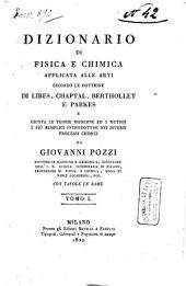 *Dizionario di fisica e chimica tomo primo [-nono].: 1