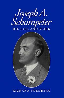 Joseph A  Schumpeter