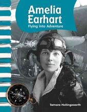 Amelia Earhart: Flying into Adventure: Flying Into Adventure