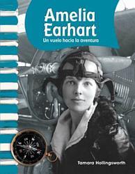 Amelia Earhart: Flying into Adventure