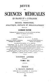 Revue des sciences médicales en France et à l'étranger: recueil trimestriel analytique, critique et bibliographique, Volume20