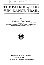 The Patrol of the Sun Dance Trail