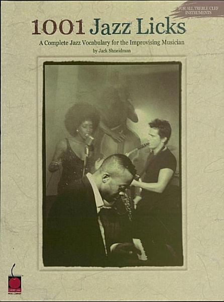 Download 1001 Jazz Licks  Music Instruction  Book
