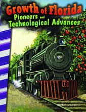 Growth of Florida: Pioneers and Technological Advances