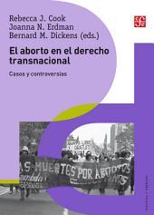 El aborto en el derecho transnacional: Casos y controversias