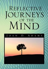 Reflective Journeys of the Mind