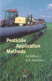 Pesticide Application Methods: Edition 3