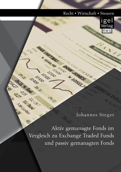 Aktiv gemanagte Fonds im Vergleich zu Exchange Traded Funds und passiv gemanagten Fonds PDF