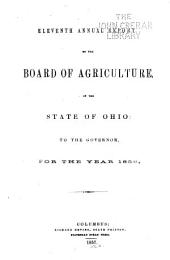 Annual Report of the Ohio State Board of Agriculture: With an Abstract of the Proceedings of the County Agricultural Societies, to the General Assembly of Ohio ..., Issue 11