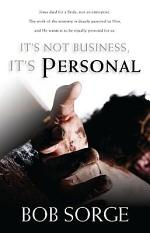 It's Not Business, It's Personal