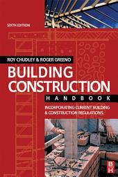 Building Construction Handbook: Edition 6