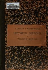 Gardner & Westminster: Historical Sketches