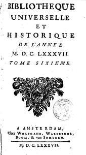 Bibliothèque universelle et historique: Volume6