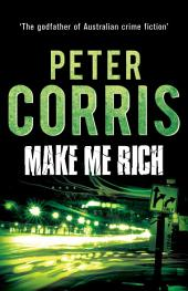 Make Me Rich: Cliff Hardy 6