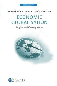 OECD Insights Economic Globalisation Origins and consequences PDF
