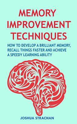 Memory Improvement Techniques