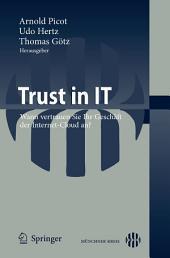 Trust in IT: Wann vertrauen Sie Ihr Geschäft der Internet-Cloud an?