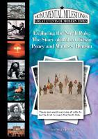 Exploring the North Pole  The Story of Robert Edwin Peary and Matthew Henson PDF