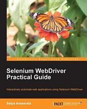 Selenium WebDriver Practical Guide