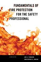 Fundamentals of Fire Protection for the Safety Professional PDF