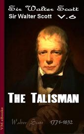 The Talisman, Complete: Scott's Works Vol.6