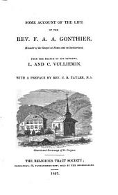 Some Accounts of the Life of the Rev. F.A.A. Gonthier