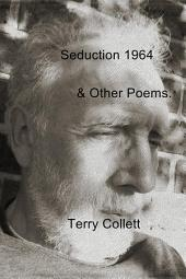 Seduction 1964: & Other Poems.