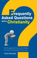 Frequently Asked Questions about Christianity PDF