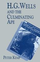 H  G  Wells and the Culminating Ape PDF