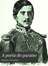 A porta do paraiso: chronica do reinado de Pedro V.