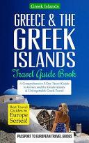 Greece & the Greek Islands Travel Guide Book