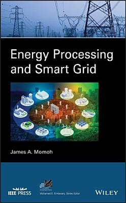 Energy Processing and Smart Grid PDF