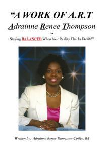 A Work of A R T  Adrainne Renee Thompson PDF