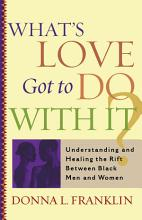 What s Love Got to Do With It  PDF