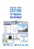 Digital Video EDITING for Beginners  with MovieMaker  PDF
