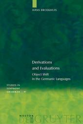 Derivations and Evaluations: Object Shift in the Germanic Languages
