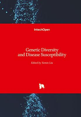 Genetic Diversity and Disease Susceptibility