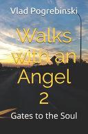 Walks with an Angel 2