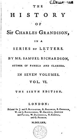 The History of Sir Charles Grandison in a Series of Letters PDF
