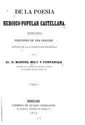 De la poesía heroico-popular castellana: Estudio precedido de una oracion acerca de la literatura española
