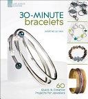 30 minute Bracelets