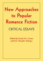 New Approaches to Popular Romance Fiction