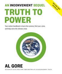 An Inconvenient Sequel  Truth to Power PDF