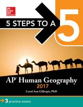 5 Steps to a 5: AP Human Geography 2017: Edition 4