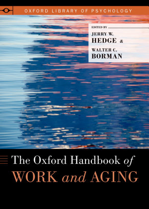 The Oxford Handbook of Work and Aging PDF